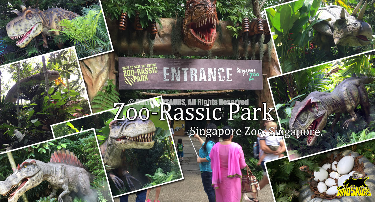 Zoorassic Park in Singapore Zoo